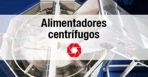 alimentadores centrifugos